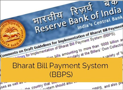 IAS-2015 Current Affairs - RBI ISSUED DRAFTED GUIDELINES FOR IMPLEMENTATION OF BHARAT BILL PAYMENT SYSTEM